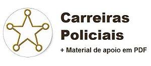 Videoaulas CARREIRAS POLICIAIS 2017 - São 20 disciplinas essenciais e específicas baseadas nos últimos editais de concursos das principais polícias do país
