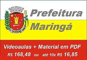 Videoaulas + Material de estudos PREFEITURA DE MARINGÁ-PR 2018: Escolha seu cargo (152 vagas + cadastro de reserva, até R$ 12,5 mil)