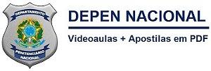 Videoaulas DEPEN NACIONAL2015 - Departamento Penitenciário Nacional (escolha o cargo) / Nível médio e superior - Mais de R$ 5,4 mil