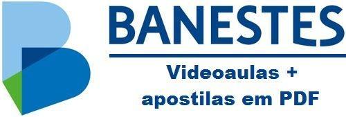 Videoaulas BANESTES 2015 (Escolha seu cargo, nível médio e superior) - Até R$ 3.153,69