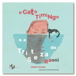 O Gato Timingo e a Tristeza de Raoni