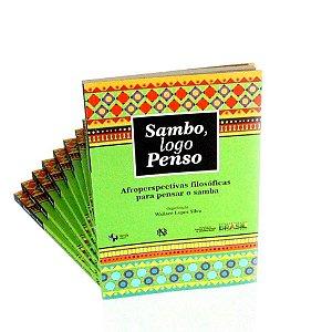 Sambo, logo, penso – Afroperspectivas filosóficas para pensar o samba