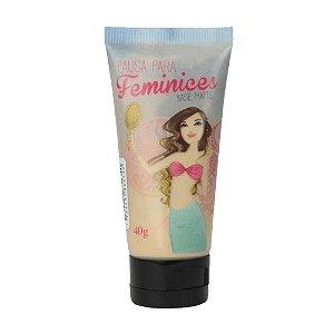 Base Cremosa - Pausa para Feminices - Bruna Tavares - Promoção