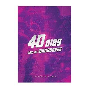 40 Dias com os Vingadores Eduardo Medeiros