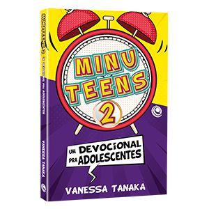 Minu Teens 2 Devocional pra Adolescentes Vanessa Tanaka