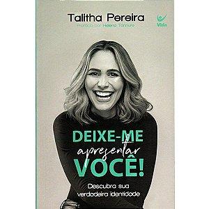 Deixe-Me Apresentar Você Talitha Pereira
