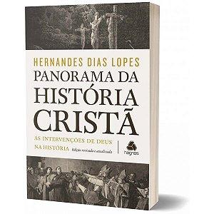 PANORAMA DA HISTORIA CRISTA Hernandes Dias Lopes