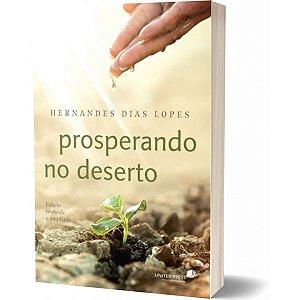 PROSPERANDO NO DESERTO Hernandes Dias Lopes