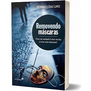 REMOVENDO MASCARAS Hernandes Dias Lopes