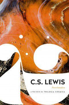 Perelandra - Livro dois da trilogia cósmica C.S. Lewis