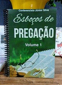 Esboços de Pregação Volume 1 Júnior Silva