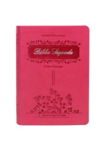 Bíblia Sagrada pink Letra Grande  RC c/ índice sbb