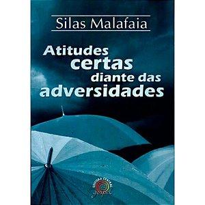 Atitudes Certas Diante Das Adversidades - Silas Malafaia