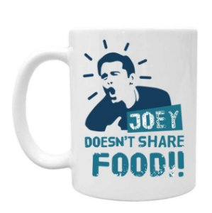 Caneca Friends Joey Doesnt Share Food