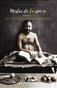 Mestre do Eu sem eu: a Biografia de Sadguru Shri Siddharameshwar Maharaj