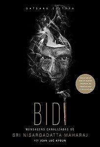 BIDI - Mensagens Canalizadas de Sri Nisargadatta Maharaj