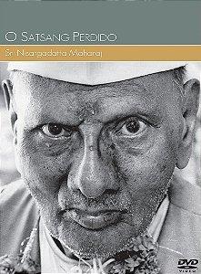 O Satsang Perdido - Sri Nisargadatta Maharaj