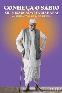 Conheça o Sábio: Sri Nisargadatta Maharaj