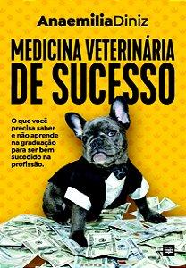 PRÉ-VENDA - Medicina Veterinária de Sucesso – LOTE 3 - PRAZO DE ENTREGA: 20 DIAS ÚTEIS.