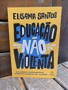 Educação Não Violenta - Elisama Santos