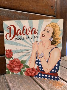 Dalva, Minha Avó e Eu - Mona Vilardo