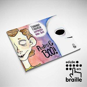 Pedro e Boo! - livro inclusivo - impresso e braille