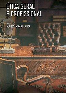 Apostila Estácio - Ética Geral e Profissional