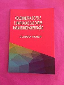 Livro - Colorimetria de pele e unificação das cores