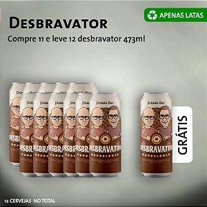 Desbravator - Doppelbock: Compre 11, Leve 12 - Lata 473ml