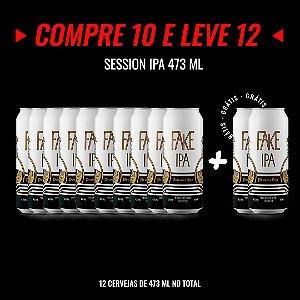 Semana Insana: Compre 10, Leve 12! Fake IPA - Session IPA Lata 473ml
