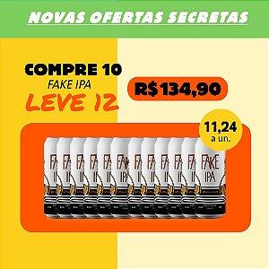 FAKE IPA - Compre 10, Ganhe +2 (Latas 473ml)