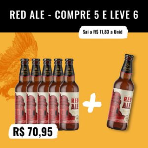 Red Ale - Compre 5, Leve 6 (500ml)