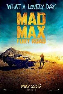 Poster Mad Max: Estrada Da Fúria #A