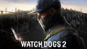 Poster Watch Dogs 2 #B