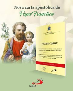 CARTA APOSTÓLICA DO PAPA FRANCISCO PATRIS CORDE