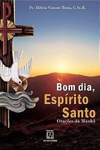 Bom dia, Espírito Santo