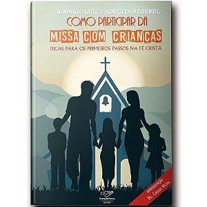 Livro Como Participar da Missa com Crianças?