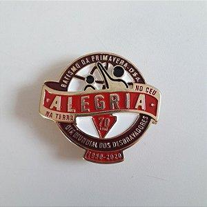 PIN 70 ANOS, ALEGRIA