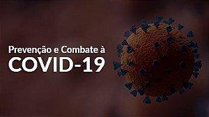 Prevenção e Combate à COVID-19