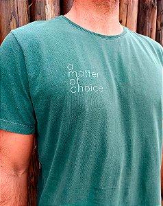 Camiseta a matter of choice