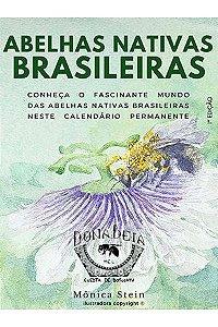 Calendário Abelhas Nativas Brasileiras - Dona Beia