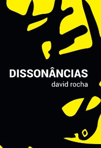 Dissonâncias, de David Rocha