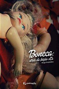 Boneca: atrás da feição oCa, de Hugo Estanislau