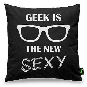 Almofada Geek is the new Sexy