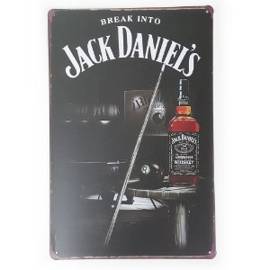 Placa de Metal Break Into Jack Daniel's - 30 x 20 cm