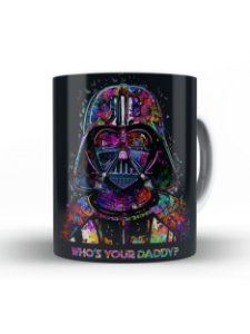 Caneca Darth Vader Who is your Daddy?