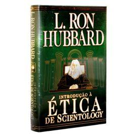 Introdução a Ética de Scientology - Capa Dura
