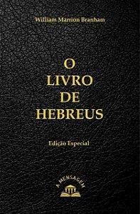 O Livro de Hebreus por William Marrion  Branham