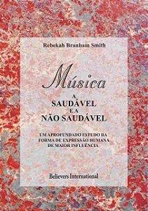 Livro - Música, A Saudável e a não saudável por Rebekah Branham Smith