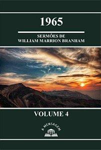 Livro Vol 4 - Série 1965 Sermões de William Marrion Branham